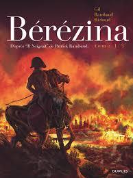 Couverture de Bérézina tome 1 de Rambaud, Richaud et Gil, éditions Dupuis