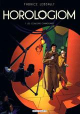 couverture d'Horologiom T7 de Fabrice Lebeault, éditions Delcourt